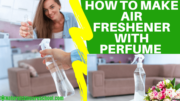how to make air freshener with perfume