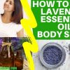 how to make lavender essential oil body spray