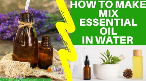 how to mix essential oil and water