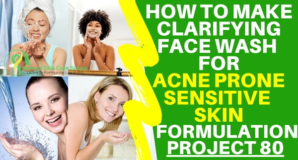 how to make clarifying face wash acne prone sensitive skin