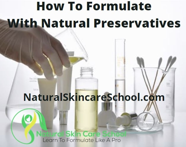 how to formulate safely with natural preservatives