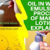 oil in water emulsion explained