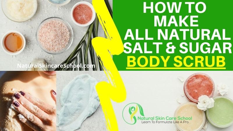 how to make salt sugar body scrub